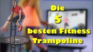 Die 5 besten Fitness Trampoline - Welches ist das beste Fitness Trampolin ?