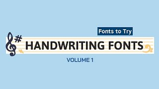 Handwriting Fonts To Try: Volume 1