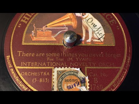 International Novelty Orchestra - There Are Some Things You Never Forget - 78 rpm