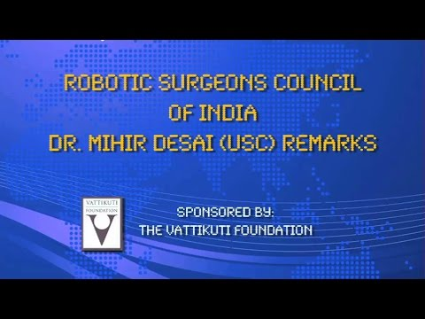 Robotic Surgeons Council of India - Dr Mihir Desai