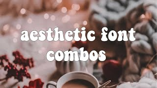AESTHETIC FONT COMBOS | BREEZLLY