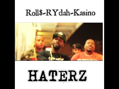 """HATERZ"" Feat Rydah, Philly Kasino and Roll Money"