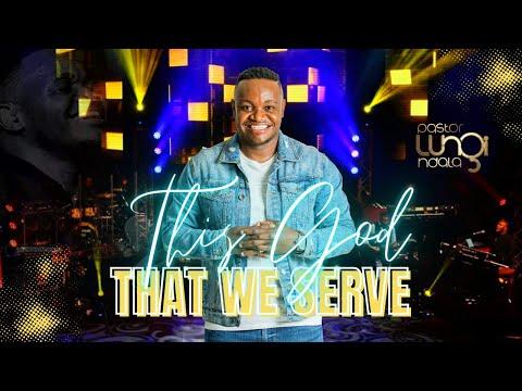This God that we Serve