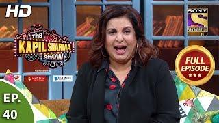 The Kapil Sharma Show Season 2 - Ep 40 - Full Episode - 12th May, 2019