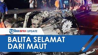 Bocah 4 Tahun Selamat dari Kecelakaan Maut di Tol Solo-Semarang, Ada di Antara Orangtuanya