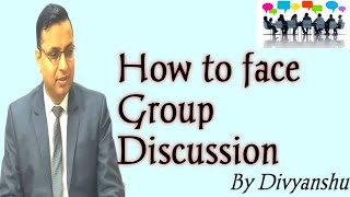 How to face Group Discussion?