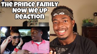 The Prince Family   Now We Up Official Video   Reaction
