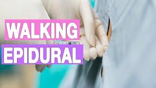 WALKING EPIDURAL