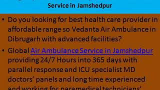 Improved and Sophisticated Global Air Ambulance Service in Jaipur