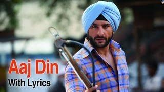 Aaj Din Chadheya (Full Lyrical Song) | Love Aaj Kal | Saif Ali