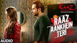 RAAZ AANKHEIN TERI (Sad ver) Song | Raaz Reboot | Jubin Nautiyal | Emraan Hashmi, Kriti Kharbanda,