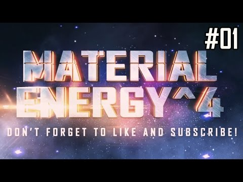 Material Energy^4 Ep 01 -