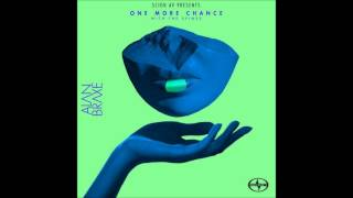 Alan Braxe - One More Chance [With The Spimes] (Lifelike Remix)