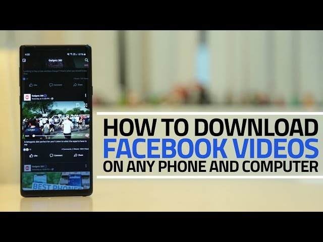 How to Download Facebook Videos on Android, iPhone, Windows