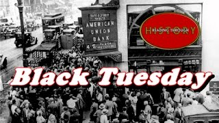 History Brief: Black Tuesday (The Stock Market Crash)