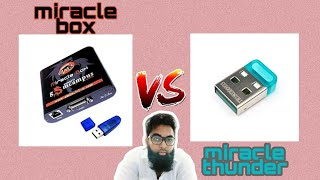 miracle box vs miracle thunder | which 1 to buy?