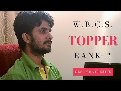 Featuring Mr. Deep Chatterjee, WBCS TOPPER    Rank-2    Part-1   