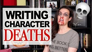 How to Write Death Scenes