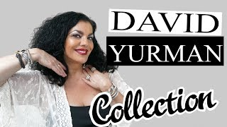 David Yurman Collection | YotaStyle