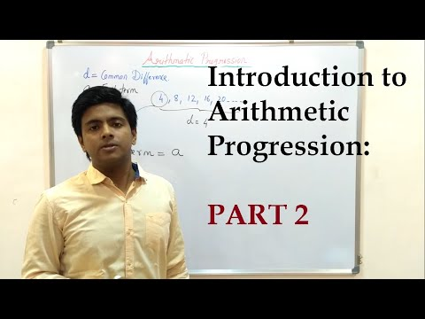 Introduction to Arithmetic Progression: PART 2