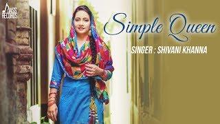 Simple Queen  Shivani Khanna