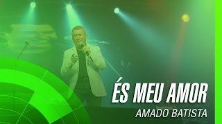 """Video thumbnail of """"Amado Batista - És meu amor (It's for you) (álbum Negócio da China) Oficial"""""""