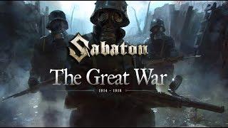 Sabaton: Great War [Ultimate Music Video]