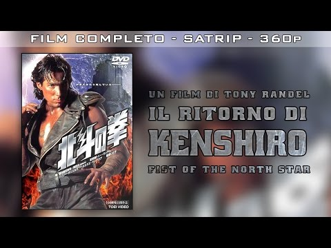 IL RITORNO DI KENSHIRO - Fist of the North Star (film completo)