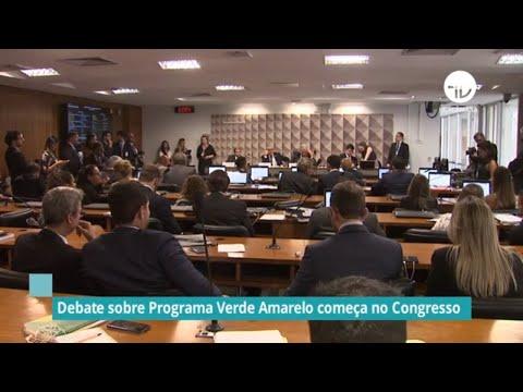 Congresso começa debater Programa Verde Amarelo - 04/02/20