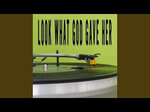 Look What God Gave Her (Originally Performed by Thomas Rhett) (Instrumental)