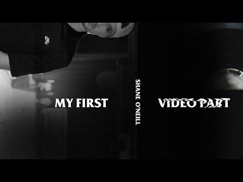 Shane O'Neill - My First Video Part