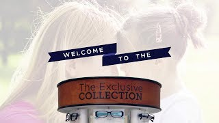 The Exclusive Collection by Davis Vision (Overview)