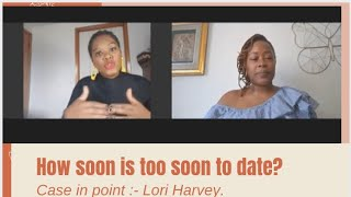 How soon is too  soon to date? Lori Harvey dating life/Steve Harvey's daughter love life