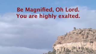 Be Magnified (with lyrics)