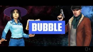 Знакомься с героями комиксов Bubble! 0+