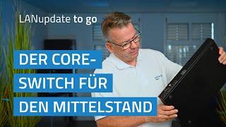 YouTube-Video Der Core-Switch für den Mittelstand