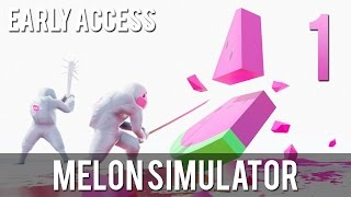 [1] Let's Play Melon Simulator Early Access w/ GaLm and Ze
