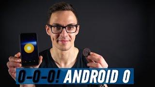ANDROID O: ПЕРВЫЙ ВЗГЛЯД