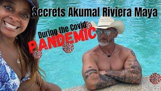 We Went to Secrets Akumal Riviera Maya During the Covid Pandemic
