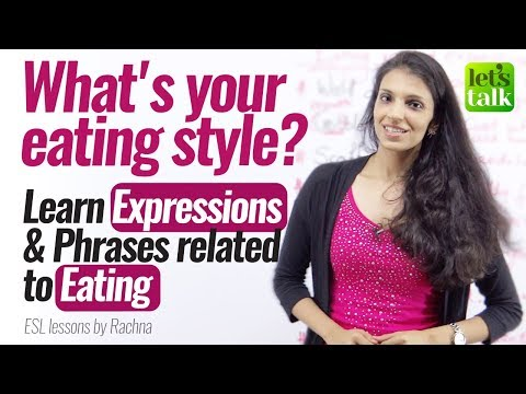 Phrases to talk about 'Different Styles of Eating'