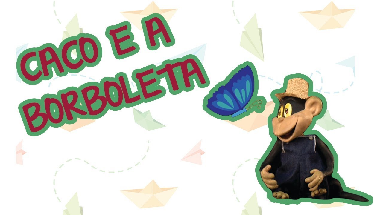 CACO E A BORBOLETA ???????? | BEBÊ MAIS CANTIGAS
