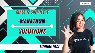 5:07:00 Now playing Watch later Add to queue Marathon | Solutions | Class 12 Chemistry | Unacademy Class 11&12 | Monica Bedi - PLAYING