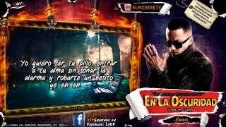 """Yandel- """"En La Oscuridad"""" ((LETRA)) ★New Reggaeton 2013★DALE ME GUSTA✔"""