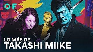 TAKASHI MIIKE: 12 películas perfectas para adentrarse en su mundo demencial
