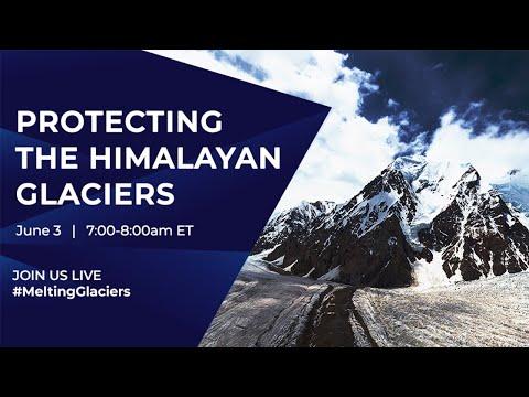 Protecting the Himalayan Glaciers