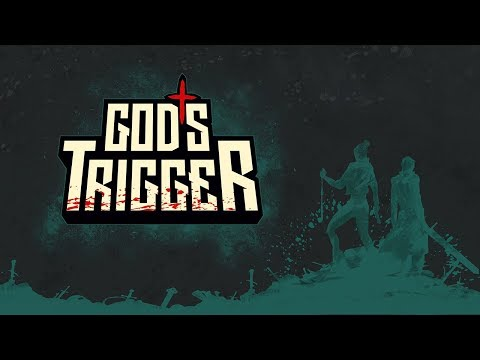 God's Trigger | Reveal Trailer thumbnail