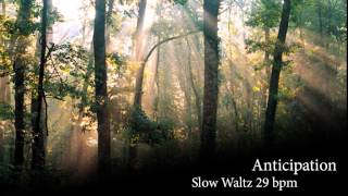 Valzer Lento - Anticipation