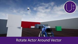 Unreal Engine 4 C++ Tutorial: Rotate Angle Axis Specify Vector