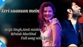 Lyrical:Teri saanson mein-Arijitsingh|Palak   - YouTube