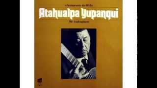 Atahualpa Yupanqui - Die Andenguitarre [Album completo]